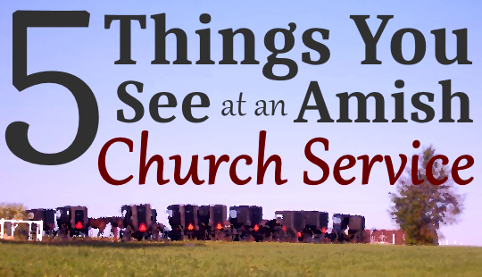 Amish Church Service Observations