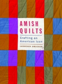 Amish Quilts Crafting An American Icon Smucker Cover