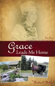 Marlene Miller on Grace Leads Me Home: Giveaway & Interview
