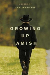 growing up amish ira wagler