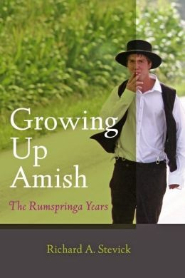 Growing Up Amish Rumspringa Years Stevick