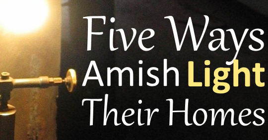 how-amish-lighting-works