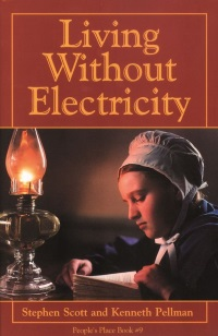 Living Without Electricity Scott Pellman