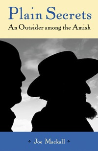 Plain Secrets An Outsider Among The Amish Joe Mackall