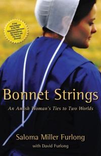 Saloma Miller Furlong Bonnet Strings Memoir