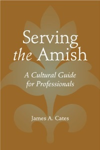 James Cates on Serving the Amish