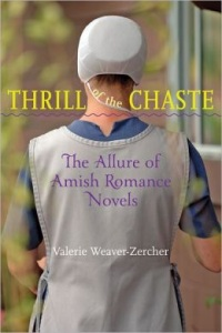 Thrill Of The Chaste Amish Romance Weaver-Zercher