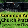 5 Common Amish Church Practices (Uncommon In Other Churches)