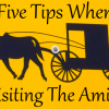 5 Tips When Visiting an Amish Community