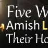 5 Ways Amish Light Their Homes