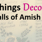 5 Things Decorating The Walls Of Amish Homes