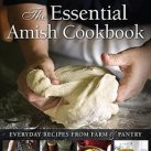 The Essential Amish Cookbook: Your Question Suggestions For Lovina
